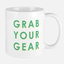 GRAB YOUR GEAR Mugs