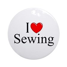 """""""I Love (Heart) Sewing"""" Ornament (Round)"""