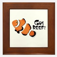 Got Reef? Framed Tile