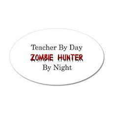 Teacher/Zombie Hunter Wall Decal