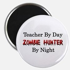 "Teacher/Zombie Hunter 2.25"" Magnet (10 pack)"