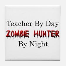 Teacher/Zombie Hunter Tile Coaster