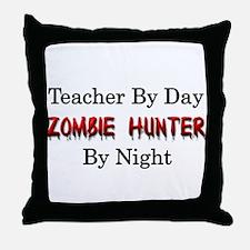 Teacher/Zombie Hunter Throw Pillow