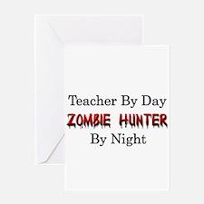 Teacher/Zombie Hunter Greeting Card