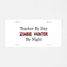 Teacher/Zombie Hunter Aluminum License Plate