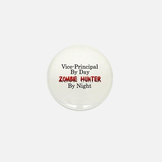 Vice-Principal/Zombie Hunter Mini Button