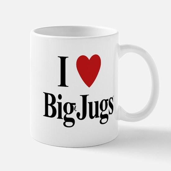 I Love Big Jugs Mug