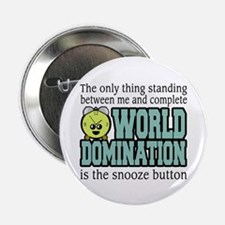 "World Domination 2.25&Quot; 2.25"" Button"