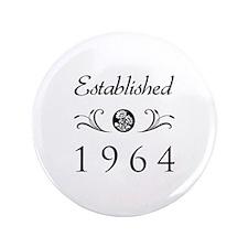 "Established 1964 3.5"" Button"