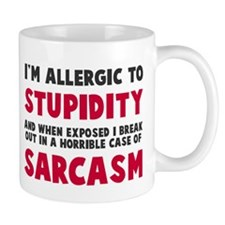 Allergic to stupidity Mug