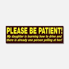 Be Patient Kid Driver Car Magnet 10 x 3