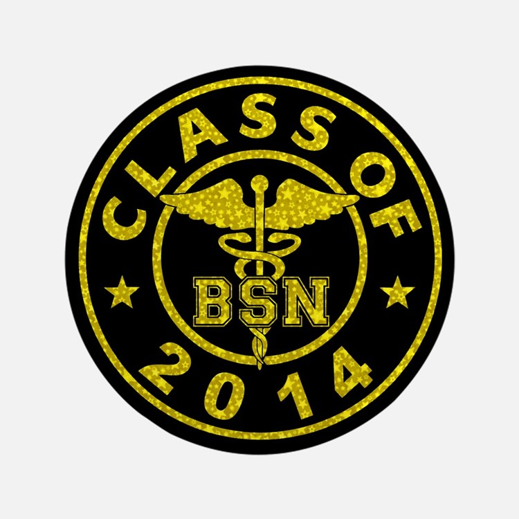 """Class Of 2014 BSN 3.5"""" Button"""