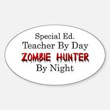 Special Ed. Teacher/Zombie Sticker (Oval)