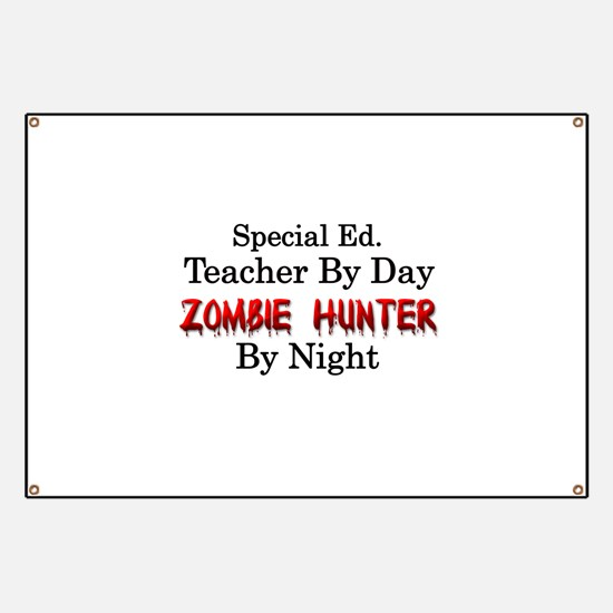 Special Ed. Teacher/Zombie Banner