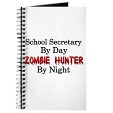School Secretary/Zombie Hunter Journal