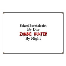 School Psychologist/Zombie Hunter Banner