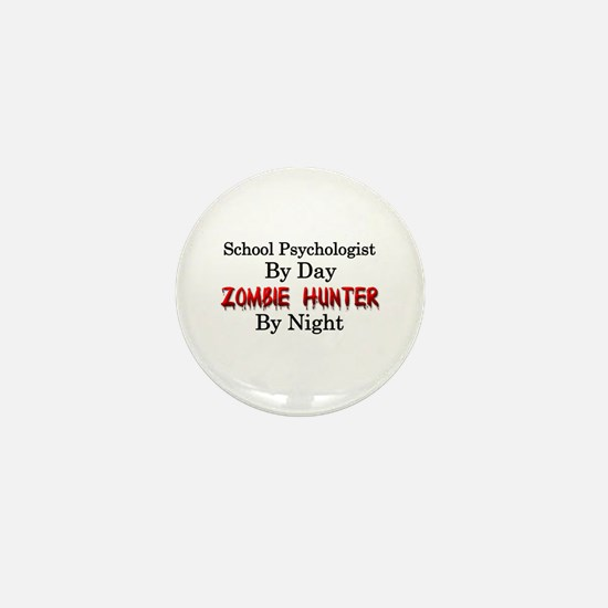 School Psychologist/Zombie Hunter Mini Button