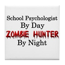 School Psychologist/Zombie Hunter Tile Coaster