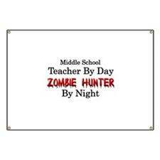 Middle School Teacher/Zombie Hunter Banner