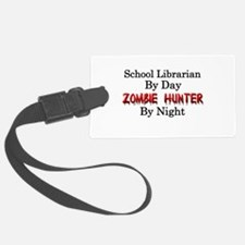 School Librarian/Zombie Hunter Luggage Tag