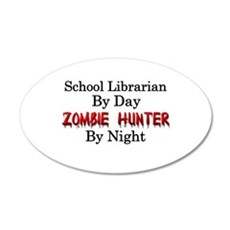 School Librarian/Zombie Hunt Wall Decal