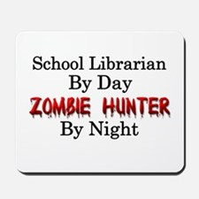 School Librarian/Zombie Hunter Mousepad