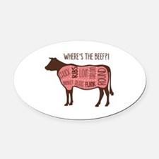 WHERES THE BEEF?! Oval Car Magnet