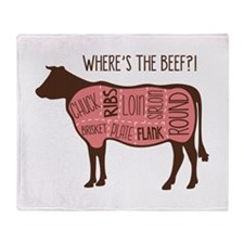 WHERES THE BEEF?! Throw Blanket