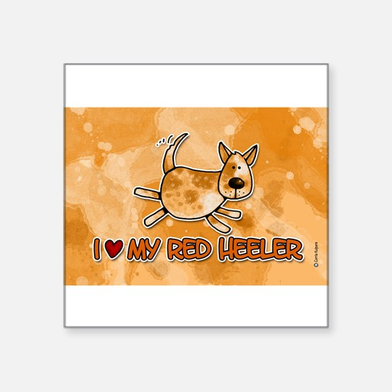 i love my red heeler Rectangle Sticker