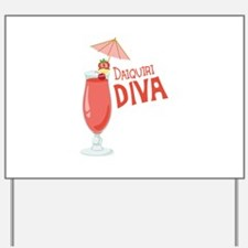 Daiquiri Diva Yard Sign