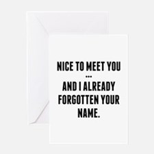 Nice To Meet You... Greeting Card