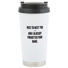 Nice To Meet You... Travel Mug