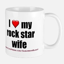 """Love My Rock Star Wife"" Mug"