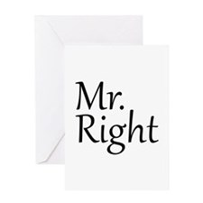 Mr. Right Greeting Card