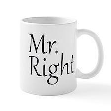 Mr. Right Small Mugs