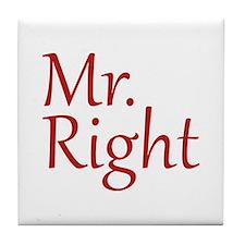 Mr. Right Tile Coaster