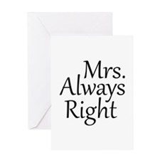 Mrs. Always Right Greeting Card