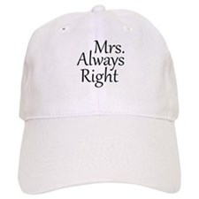 Mrs. Always Right Baseball Cap