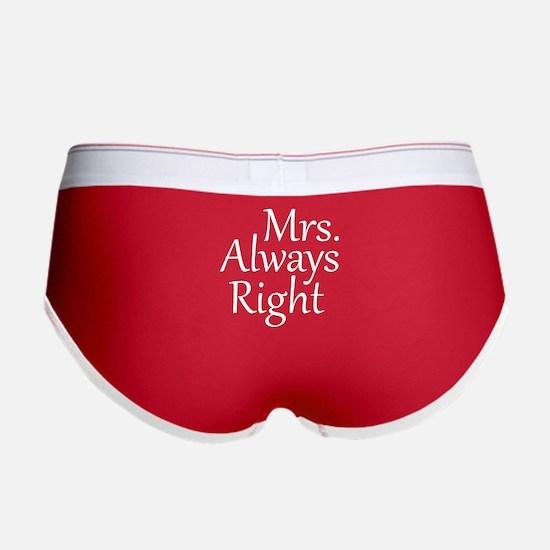 Mrs. Always Right Women's Boy Brief