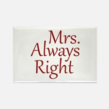 Mrs. Always Right Rectangle Magnet (10 pack)