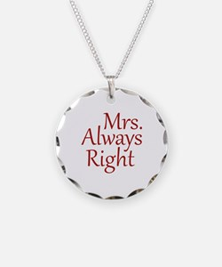 Mrs. Always Right Necklace