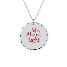 Mrs. Always Right Necklace Circle Charm