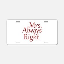 Mrs. Always Right Aluminum License Plate