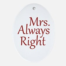 Mrs. Always Right Ornament (Oval)