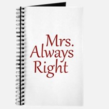 Mrs. Always Right Journal