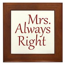 Mrs. Always Right Framed Tile