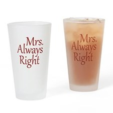 Mrs. Always Right Drinking Glass