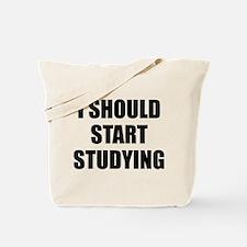 I Should Start Studying Tote Bag