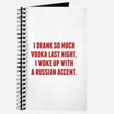 I Drank So Much Vodka Last Night Journal