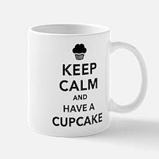 Keep calm and have Cupcake Mug
